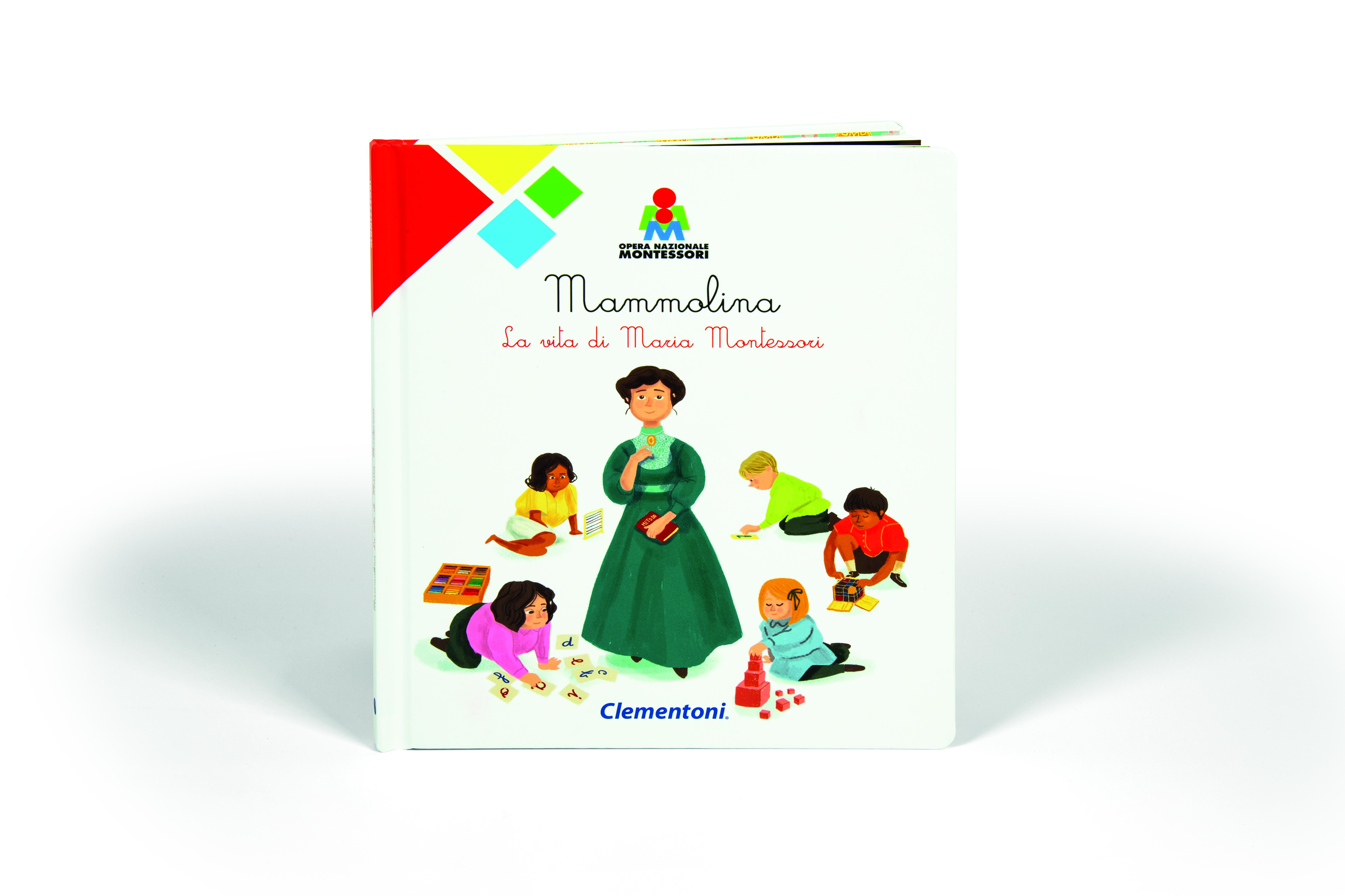 Mammolina... La vita di Maria Montessori